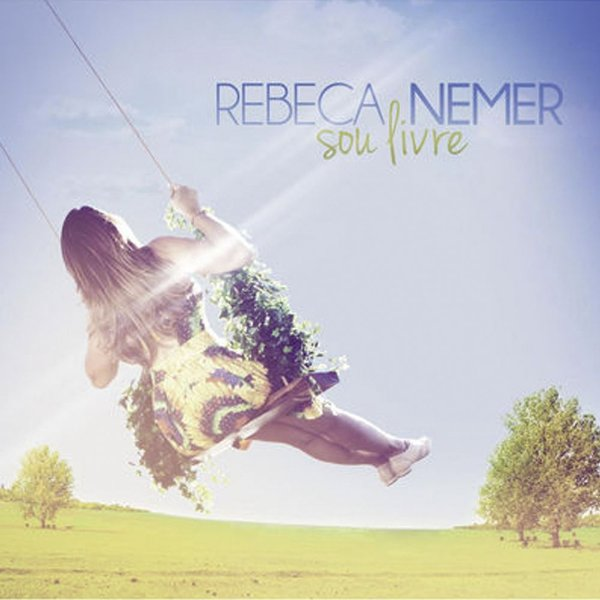 CD Sou Livre Rebeca Nemer