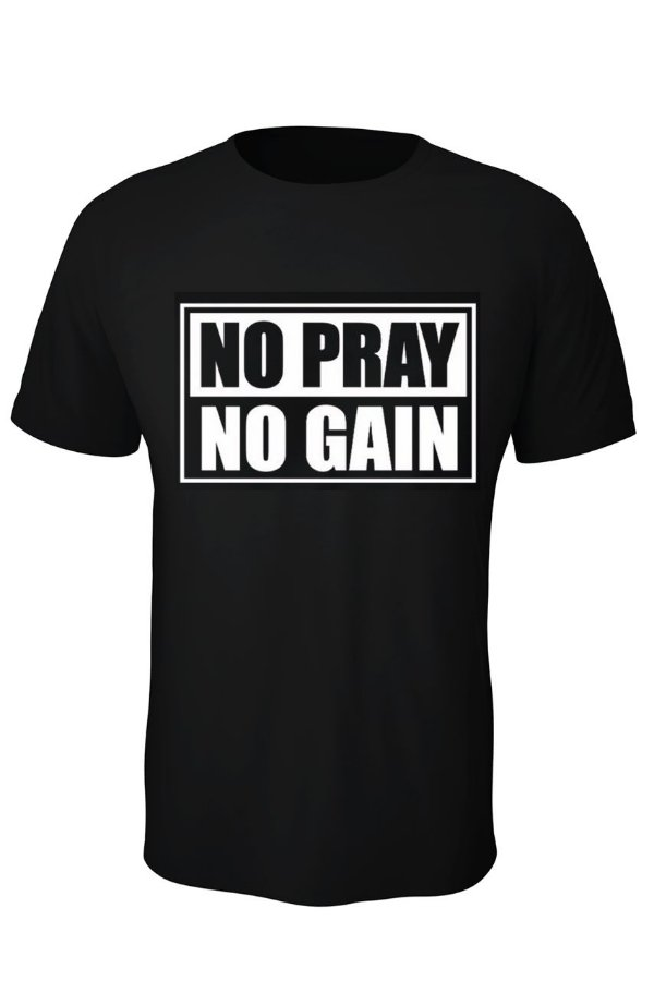 T-Shirt No Pray No Gain Infantil