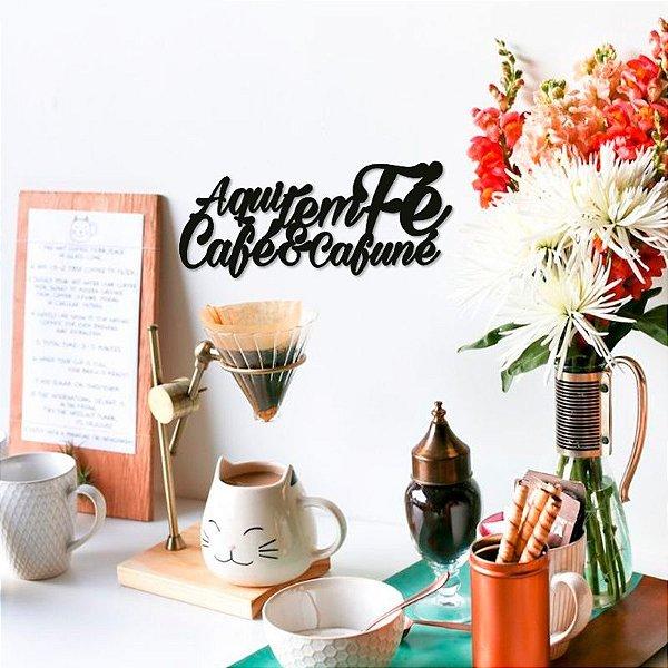 Fé, Café e Cafuné