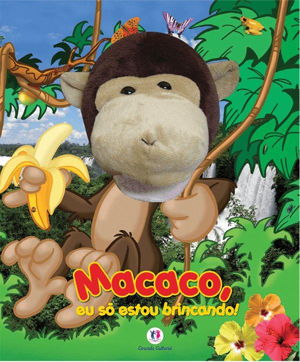 Livro Macaco, eu só estou brincando