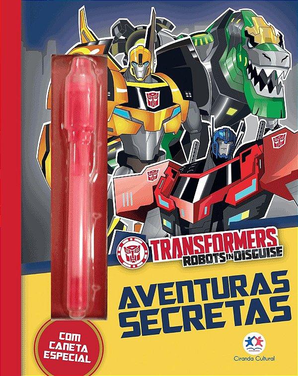 Livro Transformers Robots In Disguise - Aventuras Secretas