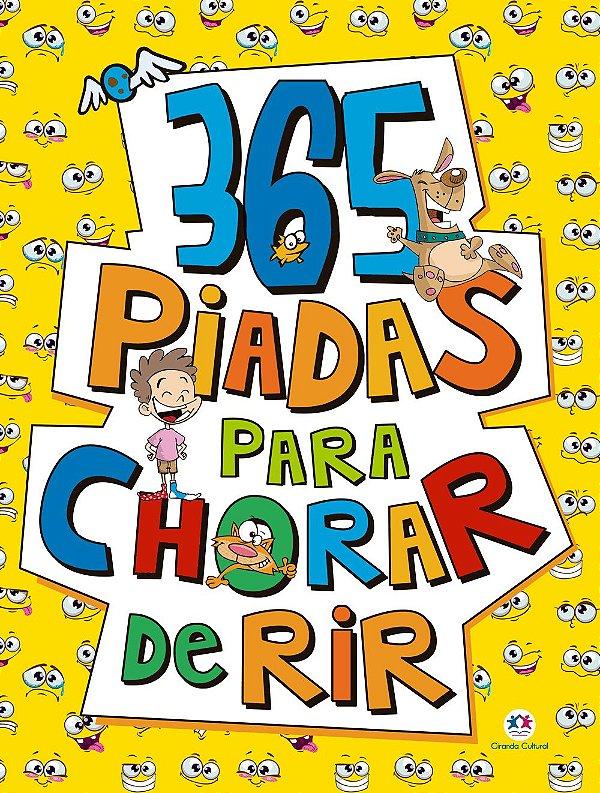 Livro 365 Piadas para Chorar de Rir