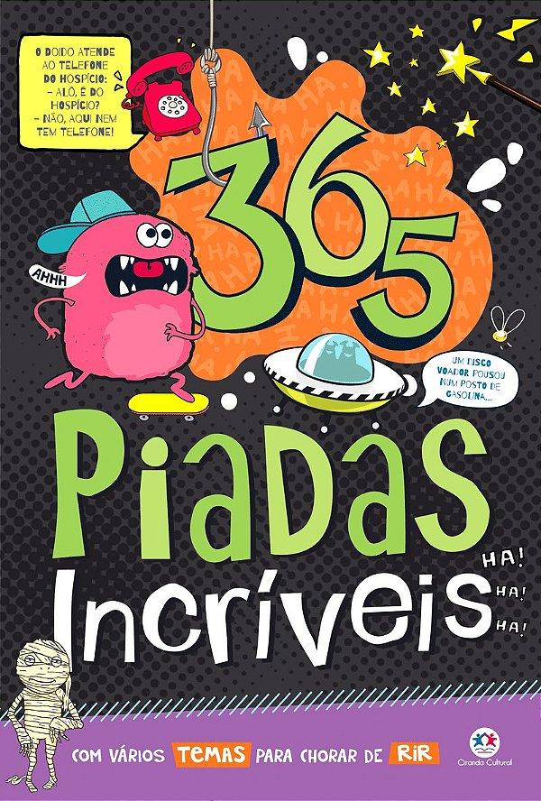 Livro 365 Piadas Incríveis