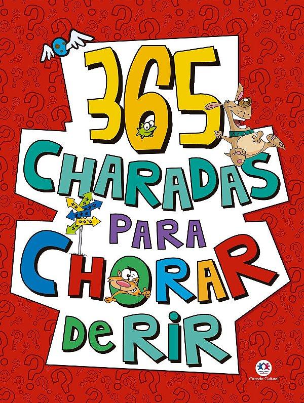 Livro 365 Charadas para chorar de rir