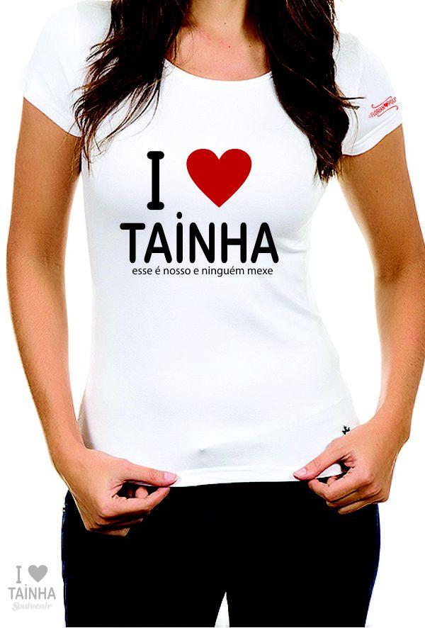 Camiseta Feminina I Love Tainha Branca