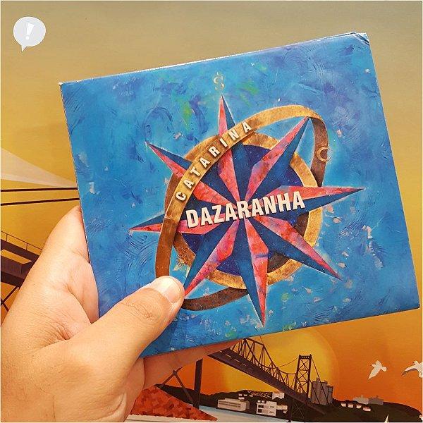 CD DAZARANHA - Catarina