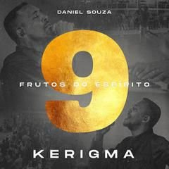 Frutos do Espírito 9 - Kerigma