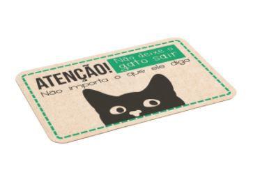 Tapete Gatinho - Não deixe o gato sair