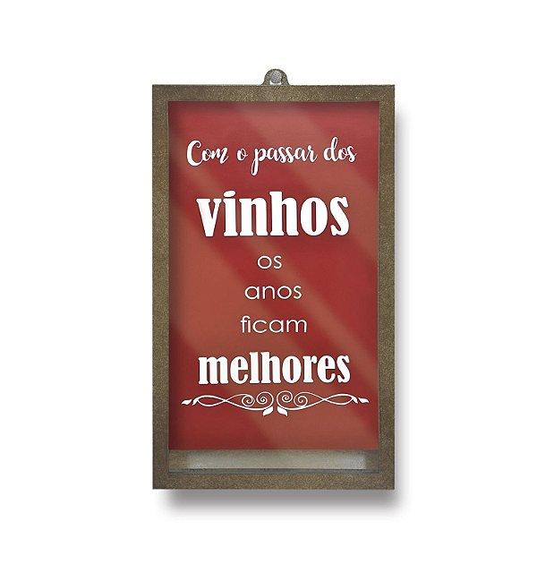 Quadro porta rolhas - Com o passar dos vinhos