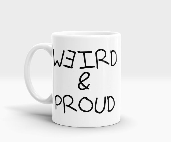 Caneca Weird and Proud