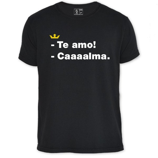 Camiseta Resenha - Caaaalma