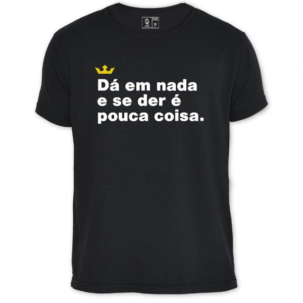 Camiseta Resenha - Dá em nada