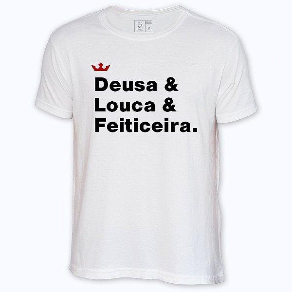 Camiseta Resenha - Deusa & Louca & Feiticeira
