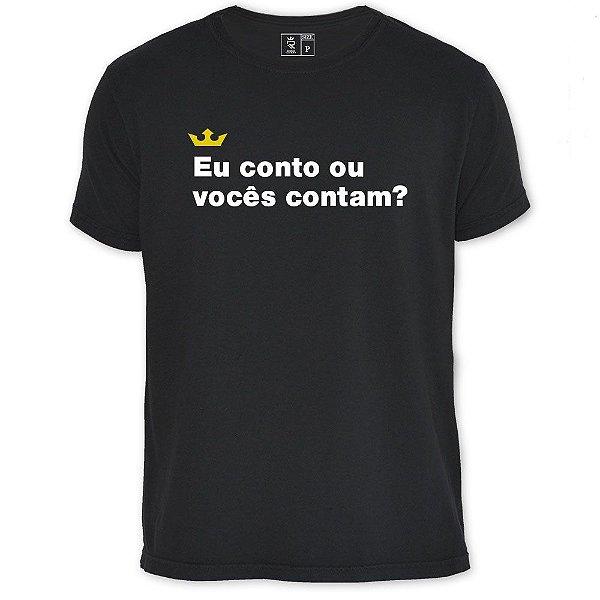 Camiseta Resenha - Eu conto ou vocês contam?
