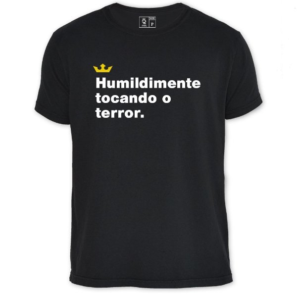 Camiseta Resenha - Humildimente tocando o terror