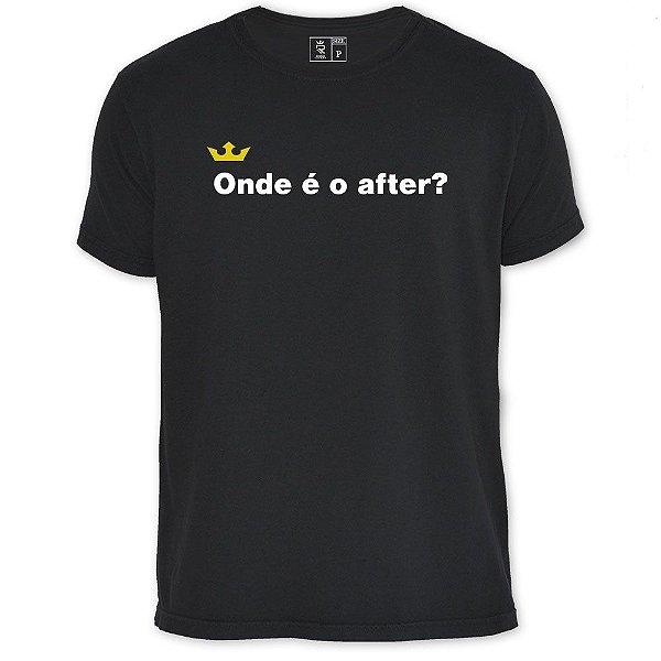 Camiseta Resenha - Onde é o after?