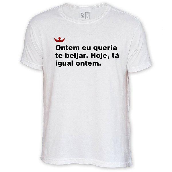Camiseta Resenha - Ontem eu queria te beijar
