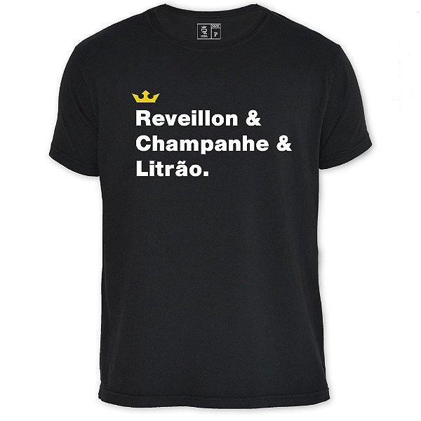 Camiseta Resenha - Reveillon, champanhe e litrão