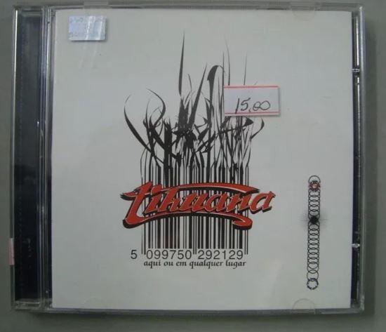 CD Tihuana - Aqui ou em qualquer lugar