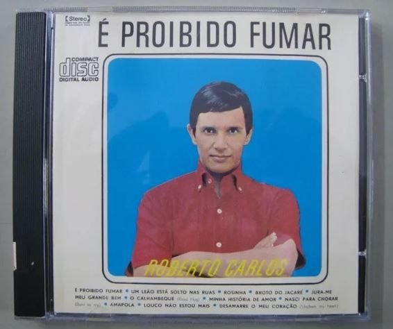 Cd - Roberto Carlos - É Proibido Fumar