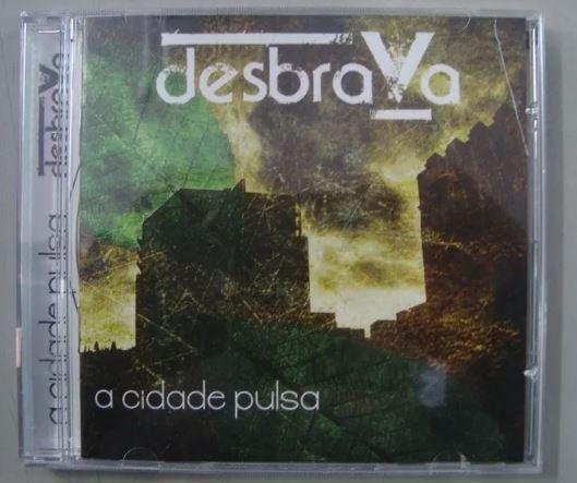 CD Desbrava - A Cidade Pulsa