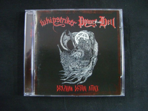 CD Brazilian Bestial Attack - Whipstriker + Power from Hell