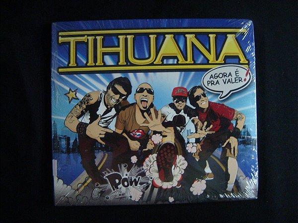 CD Tihuana - Agora é pra valer