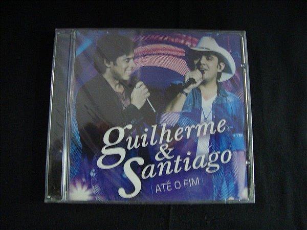 CD Guilherme & Santiago - Até o fim