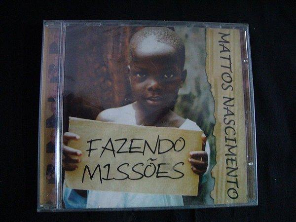 CD Mattos Nascimento - Fazendo Missões