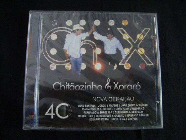 CD Chitãozinho & Chororó - 40 anos / Nova Geração