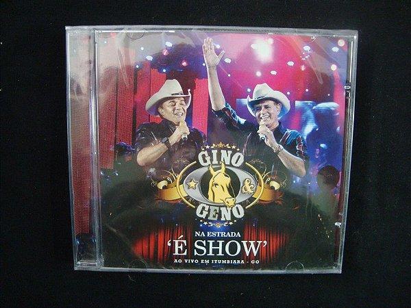 """CD Gino & Geno - Na estrada """"É Show"""" - Ao vivo em GO"""