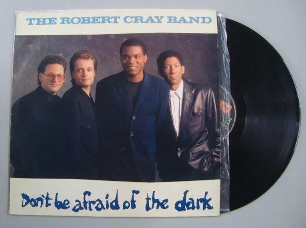 Disco de Vinil - The Robert Cray Band - Dont Be Afraid Of The Dark
