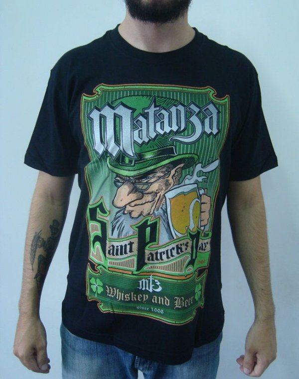 Camiseta Matanza - Saint Patrick's Day - Whiskey and Beer