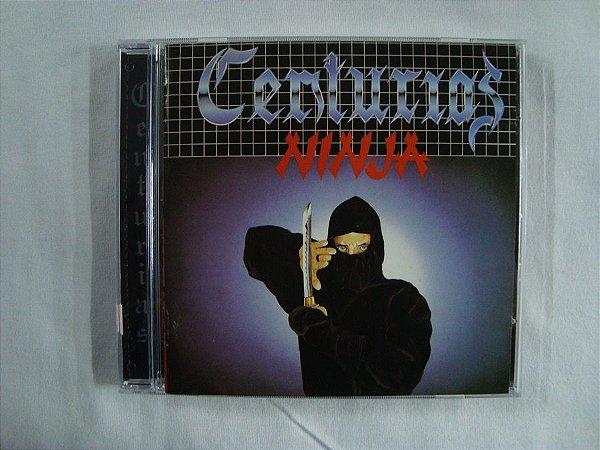 CD Centurias - Ultima Noite - Ninja