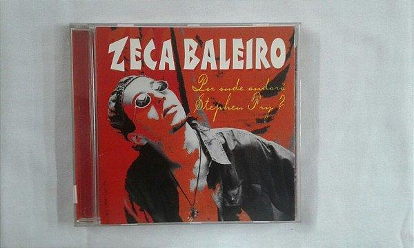 CD Zeca Baleiro - Por onde andará Stephen Fry ?