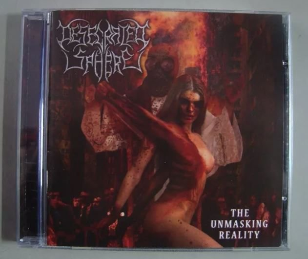Cd Desecrated Sphere - The Unmasking Reality