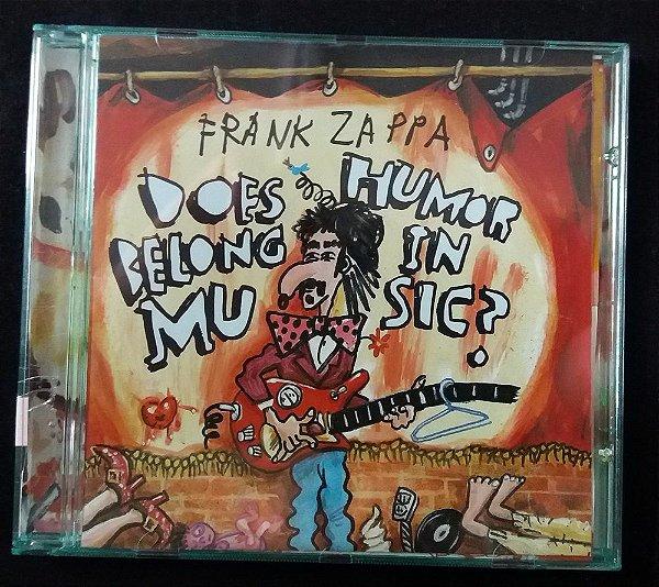 CD Frank Zappa - DoesHumor Belong in Music ?