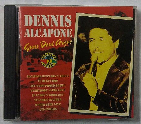 CD Dennis Alcapone - Guns Don't Argue