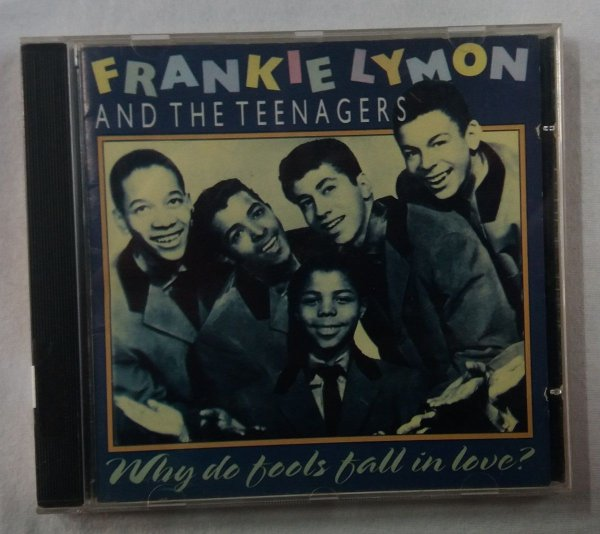 CD Frankie Lymon And The Teenagers - Why Do Fools Fall in Love