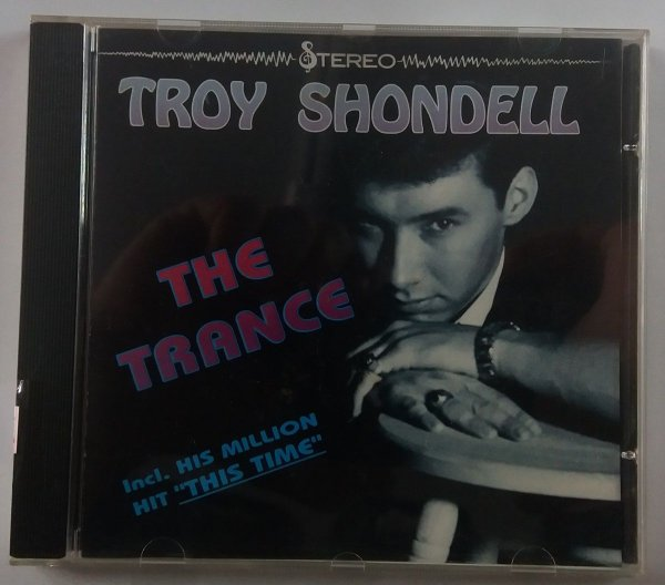 CD Troy Shondell - The Trance - Importado