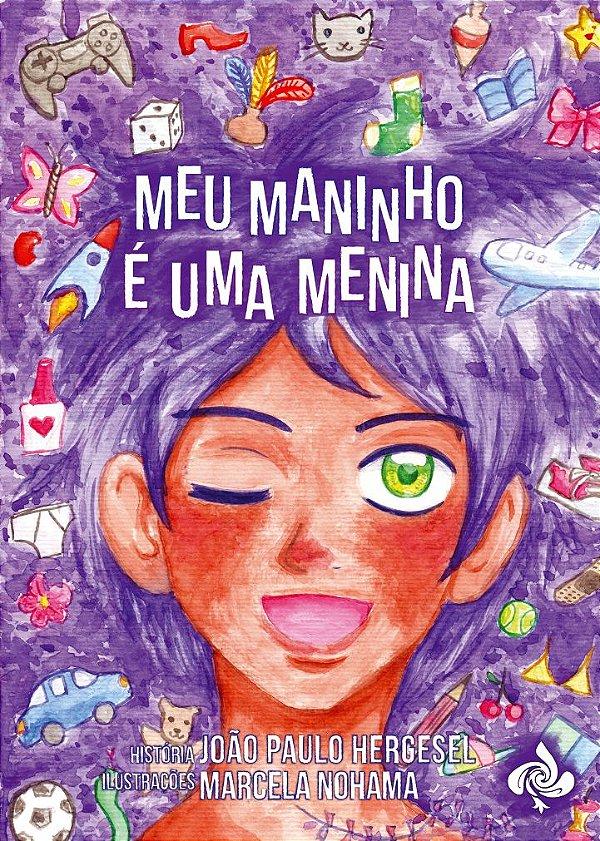 Meu maninho é uma menina (João Paulo Hergesel)