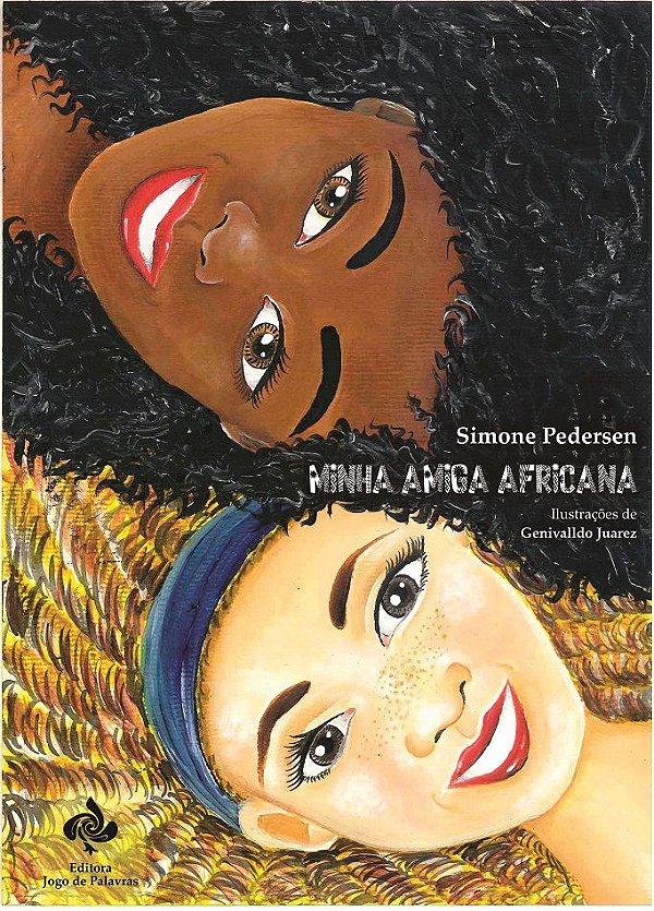 Minha amiga africana (Simone Pedersen)