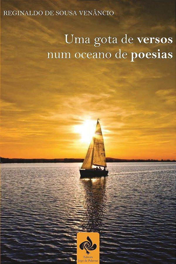 Uma gota de versos num oceano de poesias