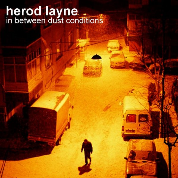 CD Herod Layne - In Between Dust Conditions