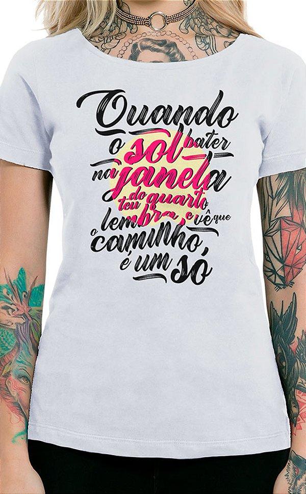 Camiseta Feminina Quando o Sol Branco