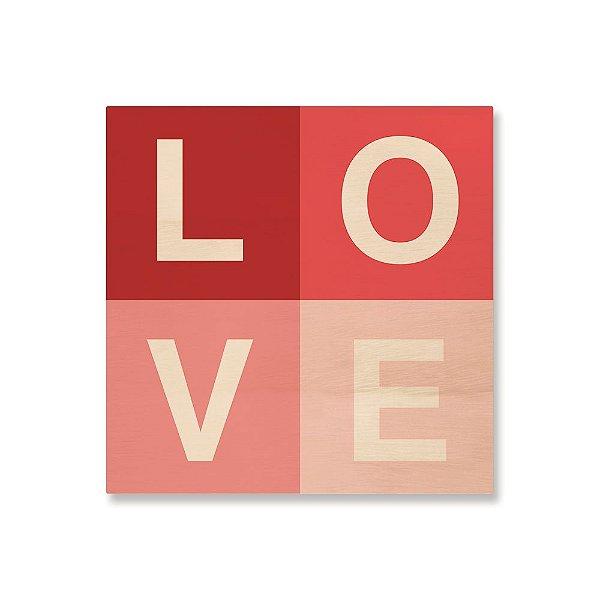 Quadro de Madeira - Love