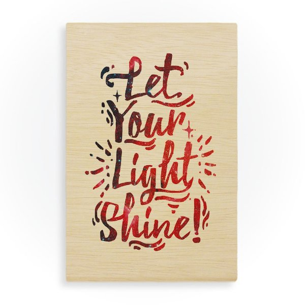 Quadro de Madeira - Let your light shine