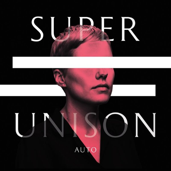 "SUPER UNISON - ""Auto"" LP"