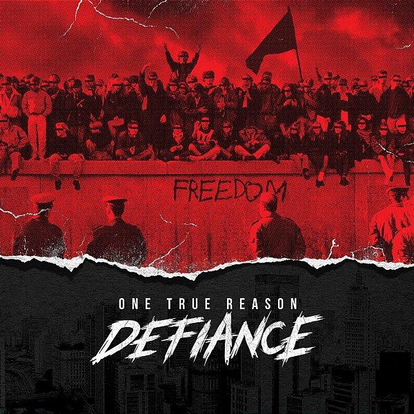 """ONE TRUE REASON - """"Defiance"""" CD"""