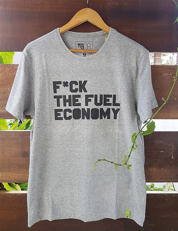 Camiseta Fuck the Fuel Economy Cinza Mescla